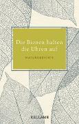 Cover-Bild zu Die Bienen halten die Uhren auf von Leitner, Anton G. (Hrsg.)