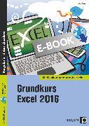 Cover-Bild zu Grundkurs Excel 2016 (eBook) von Strauf, Heinz