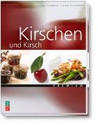 Cover-Bild zu Kirschen und Kirsch von Rosenblatt, Lucas