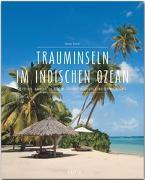 Cover-Bild zu Premium Trauminseln im Indischen Ozean. Seychellen - Mauritius - La Réunion - Sansibar - Madagaskar - Malediven - Sri Lanka von Haltner, Thomas