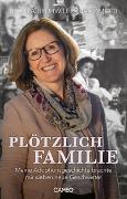 Cover-Bild zu Plötzlich Familie von Brühwiler-Giacometti, Regula