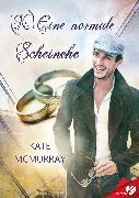 Cover-Bild zu McMurray, Kate: (K)Eine normale Scheinehe (eBook)