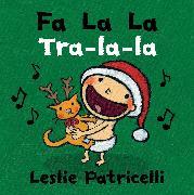 Cover-Bild zu Patricelli, Leslie: Fa La La/Tra-la-la