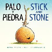 Cover-Bild zu Ferry, Beth: Palo y Piedra/Stick and Stone bilingual board book
