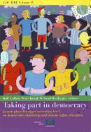 Cover-Bild zu Taking Part in Democracy - Lesson Plans for Upper Secondary Level on Democratic Citizenship and Human Rights Education (2010): Edc/Hre Volume IV von Gollob, Rolf (Hrsg.)