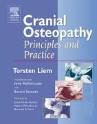 Cover-Bild zu Cranial Osteopathy von Liem, Torsten (Vice Principal of Osteopathie Schule, Germany)