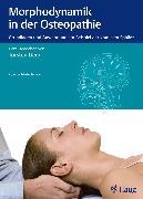 Cover-Bild zu Morphodynamik in der Osteopathie (eBook) von Liem, Torsten (Hrsg.)