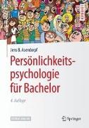 Cover-Bild zu Persönlichkeitspsychologie für Bachelor von Asendorpf, Jens B.