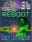 Cover-Bild zu Vestigial Surreality: 56: REBOOT (eBook) von Larsen, Douglas Christian