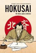 Cover-Bild zu Hokusai - Die Seele Japans entdecken von Matteuzzi, Francesco