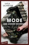 Cover-Bild zu Mode und andere Neurosen von Eichinger, Katja