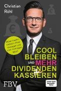 Cover-Bild zu Cool bleiben und mehr Dividenden kassieren (eBook) von Röhl, Christian W.