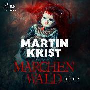 Cover-Bild zu Märchenwald (Audio Download) von Krist, Martin