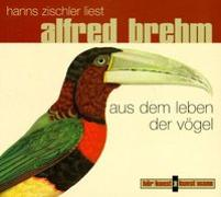 Cover-Bild zu Brehm, Alfred Edmund: Das Leben der Vögel. CD