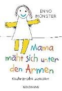 """Cover-Bild zu """"Mama mäht sich unter den Armen!"""" (eBook) von Münster, Enno"""