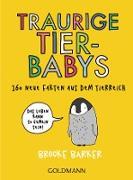 Cover-Bild zu Traurige Tierbabys (eBook) von Barker, Brooke