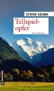 Cover-Bild zu Tellspielopfer von Haenni, Stefan