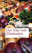 Cover-Bild zu Der Tote vom Zibelemärit von Lascaux, Paul