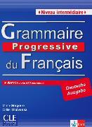Cover-Bild zu Grammaire progressive du français. Niveau intermédiaire. Deutsche Ausgabe von Grégoire, Maia