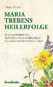 Cover-Bild zu Maria Trebens Heilerfolge von Treben, Maria