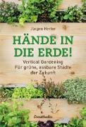 Cover-Bild zu Hände in die Erde! (eBook) von Herler, Jürgen