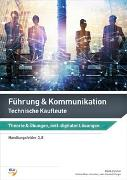 Cover-Bild zu Führung & Kommunikation - Technische Kaufleute von Ralph, Zürcher