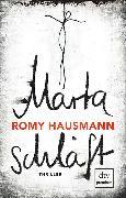 Cover-Bild zu Hausmann, Romy: Marta schläft