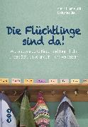 Cover-Bild zu Die Flüchtlinge sind da! (eBook) von Himmelrath, Armin