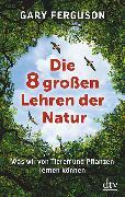 Cover-Bild zu Ferguson, Gary: Die acht großen Lehren der Natur