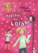 Cover-Bild zu Applaus für Lola! (Band 4) von Abedi, Isabel