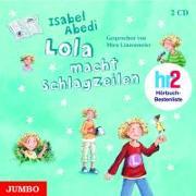 Cover-Bild zu Lola macht Schlagzeilen von Abedi, Isabel