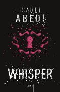 Cover-Bild zu Whisper (eBook) von Abedi, Isabel