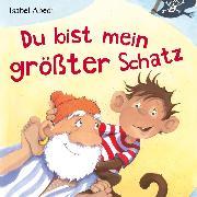 Cover-Bild zu Du bist mein größter Schatz (Audio Download) von Abedi, Isabel