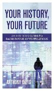Cover-Bild zu Your History, Your Future (eBook) von Oatis, Anthony