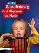 Cover-Bild zu Sprachförderung durch Rhythmik und Musik von Hirler, Sabine
