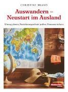 Cover-Bild zu Auswandern - Neustart im Ausland von Brand, Christine