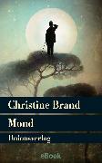 Cover-Bild zu Mond (eBook) von Brand, Christine