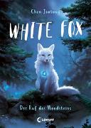Cover-Bild zu White Fox (Band 1) - Der Ruf des Mondsteins von Chen, Jiatong
