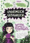 Cover-Bild zu Unheimlich gefährlich - Survivalcamp mit Ruby Black von Stronk, Cally