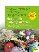 Cover-Bild zu Handbuch Samengärtnerei von Heistinger, Andrea