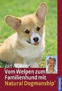 Cover-Bild zu Vom Welpen zum Familienhund mit Natural Dogmanship von Nijboer, Jan