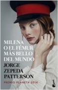 Cover-Bild zu Milena o el fémur más bello del mundo von Zepeda Patterson, Jorge