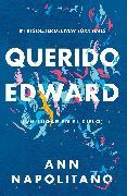 Cover-Bild zu Querido Edward (Un lugar en el cielo) / Dear Edward von Napolitano, Ann