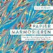 Cover-Bild zu Papier marmorieren von McGrath, Lucy