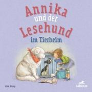 Cover-Bild zu Annika und der Lesehund im Tierheim von Papp, Lisa
