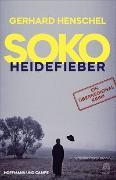 Cover-Bild zu SoKo Heidefieber von Henschel, Gerhard