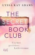 Cover-Bild zu The Secret Book Club - Ein fast perfekter Liebesroman von Adams, Lyssa Kay