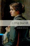 Cover-Bild zu Oxford Bookworms Library: Level 5:: Little Dorrit von Dickens, Charles