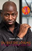 Cover-Bild zu Du bist die Lösung (eBook) von Onyele, Kelechi