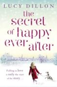 Cover-Bild zu Secret of Happy Ever After (eBook) von Dillon, Lucy